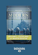 A History of the Modern Middle East  Large Print 16pt