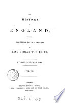 The history of England  from the accession of George iii to 1783  from the accession to the decease of George iii