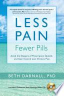 Less Pain Fewer Pills