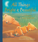 All Things Bright and Beautiful