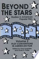 Beyond the Stars  Plot conventions in American popular film