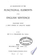 An Examination of the Functional Elements of an English Sentence