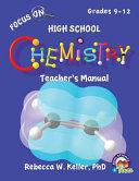 Focus on High School Chemistry Teacher s Manual