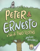 Peter   Ernesto  A Tale of Two Sloths
