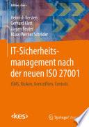 IT Sicherheitsmanagement nach der neuen ISO 27001