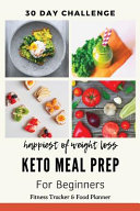 Happiest Of Weight Loss 30 Day Challenge Keto Meal Prep