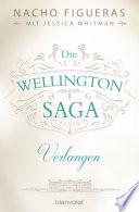 Die Wellington Saga   Verlangen