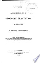 Journal of a Residence on a Georgian Plantation in 1838 1839