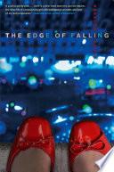 The Edge of Falling Book PDF