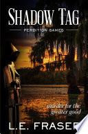 Shadow Tag Perdition Games