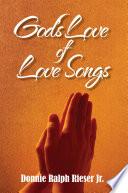 God s Love of Love Songs