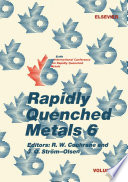 Rapidly Quenched Metals 6: : ...
