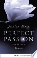 Perfect Passion   St  rmisch