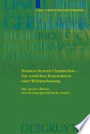 Houston Stewart Chamberlain - Zur textlichen Konstruktion einer Weltanschauung