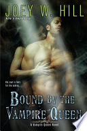 Bound by the Vampire Queen