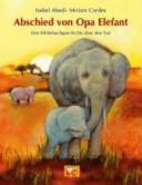 Abschied von Opa Elefant