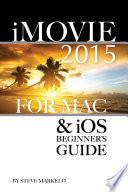 Imovie 2015 For Mac Ios Beginner S Guide