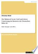 Die Balanced Score Card und deren Umsetzung im Konzern der Deutschen Bahn AG