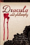 Dracula and Philosophy And Vivisect Dracula From Many Angles John C
