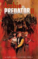 Archie Vs. Predator II : betty, veronica and predator-archie have been...