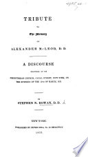 Tribute to the Memory of Alexander McLeod     A discourse  on 2 Sam  iii  38   etc