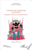 L animation japonaise en France