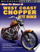 How to Build a West Coast Chopper Kit Bike
