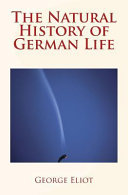 The Natural History of German Life