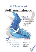 A Matter Of Self Confidence Part Ii