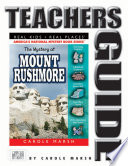 The Mystery at Mount Rushmore Teacher s Guide