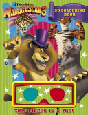 Madagascar 3: 3D Colouring Book : to get back to new...