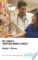 NYC Angels: Tempting Nurse Scarlet : makes her a force to be reckoned...