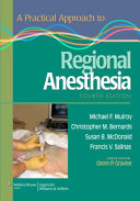 A Practical Approach to Regional Anesthesia