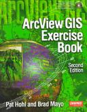 ArcView GIS Exercise Book