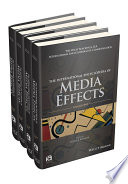 The International Encyclopedia of Media Effects  4 Volume Set
