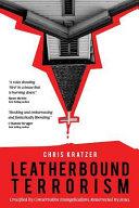 Leatherbound Terrorism : than conservative evangelicalism, and chris kratzer's life...