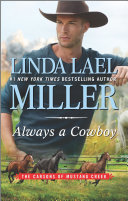 Always A Cowboy : as stubborn as they come—and he won't...
