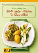 Gesund essen   Die 30 Minuten K  che f  r Diabetiker