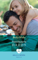 From Doctor To Daddy Mills Boon Medical