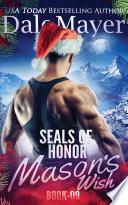 Seals Of Honor Mason S Wish