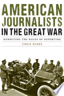 Ebook American Journalists in the Great War Epub Chris Dubbs Apps Read Mobile