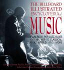 The Billboard Illustrated Encyclopedia of Music