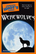 The Complete Idiot's Guide to Werewolves In North Texas His Academic And