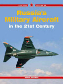 Russia s Military Aircraft in the 21st Century