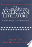 The Cambridge History of American Literature  Volume 2  Prose Writing 1820 1865