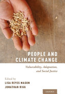 People And Climate Change : threatens the well-being, livelihood, and survival...