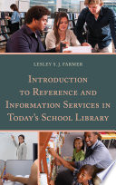 Introduction to Reference and Information Services in Today s School Library