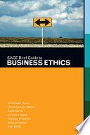 SAGE Brief Guide To Business Ethics : related to business ethics in a...