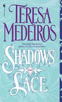 Shadows and Lace