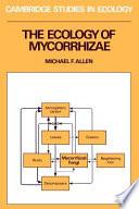 The Ecology of Mycorrhizae